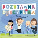 """Metoda """"Pozytywnej Dyscypliny"""" dla nauczycieli (kurs on-line)"""